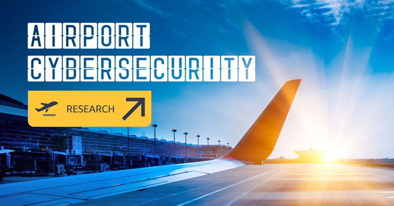 State of Cybersecurity at Top 100 Global Airports