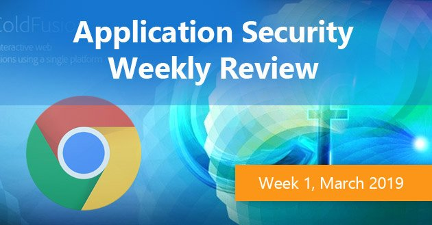 Application Security Weekly Review, Week 10 2019