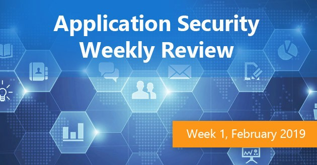 Application Security Weekly Review, Week 6 2019