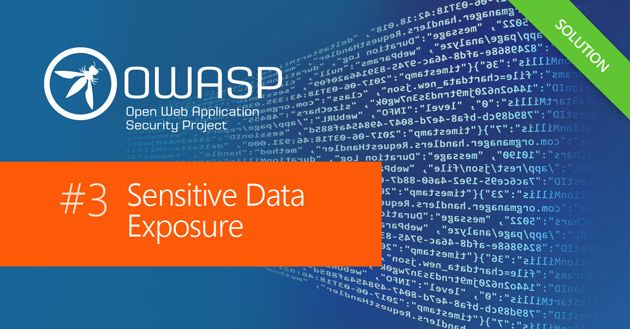 OWASP Top 10: Sensitive Data Exposure Security Vulnerability Practical Overview