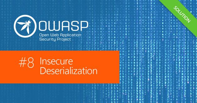 OWASP Top 10: Insecure Deserialization Security Vulnerability Practical Overview