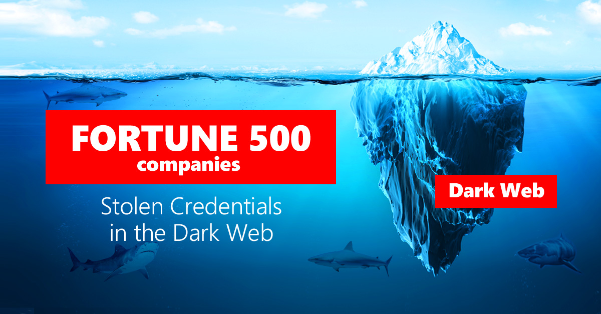 State of Stolen Credentials in the Dark Web from Fortune 500 Companies