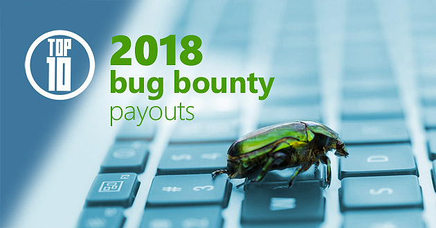 Top Ten Bug Bounty Payouts of 2018 | ImmuniWeb Security Blog