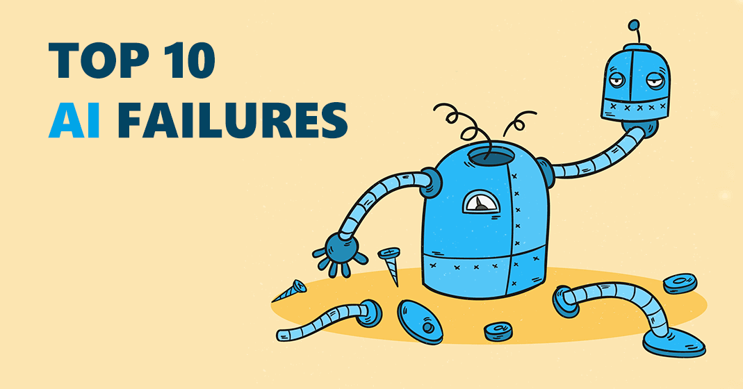 Top 10 Failures of AI