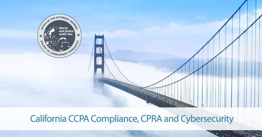 California CCPA Compliance, CPRA and Cybersecurity