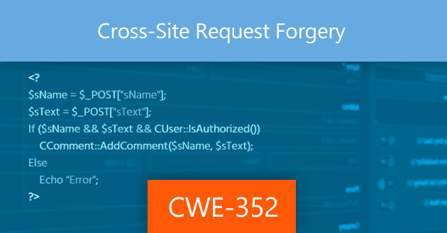 Cross-Site Request Forgery [CWE-352]