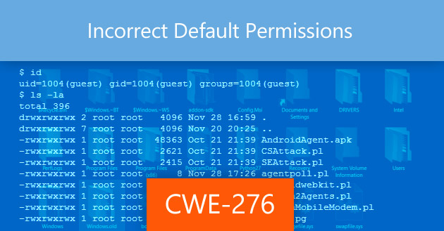 Incorrect Default Permissions [CWE-276]