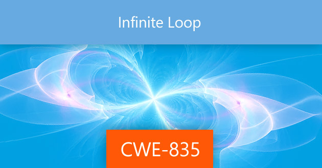 Infinite Loop [CWE-835]