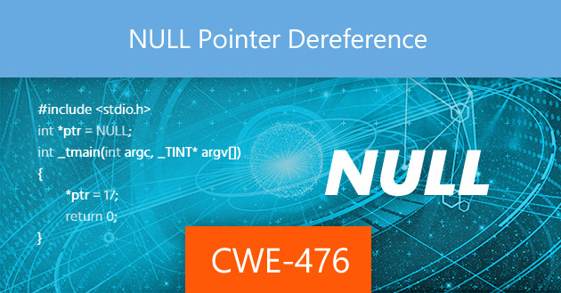 NULL Pointer Dereference [CWE-476]
