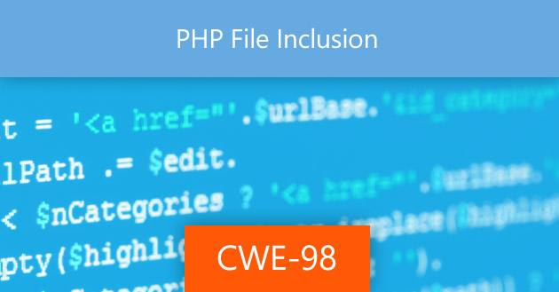 PHP File Inclusion [CWE-98]