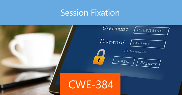 Session Fixation [CWE-384]
