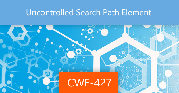 Uncontrolled Search Path Element [CWE-427]
